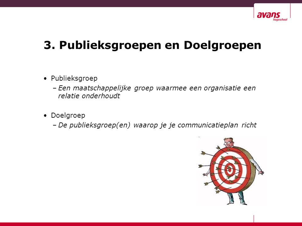 3. Publieksgroepen en Doelgroepen