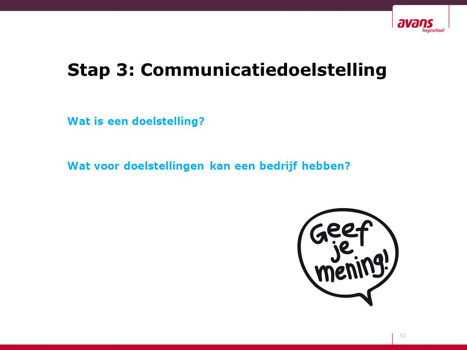 Stap 3: Communicatiedoelstelling