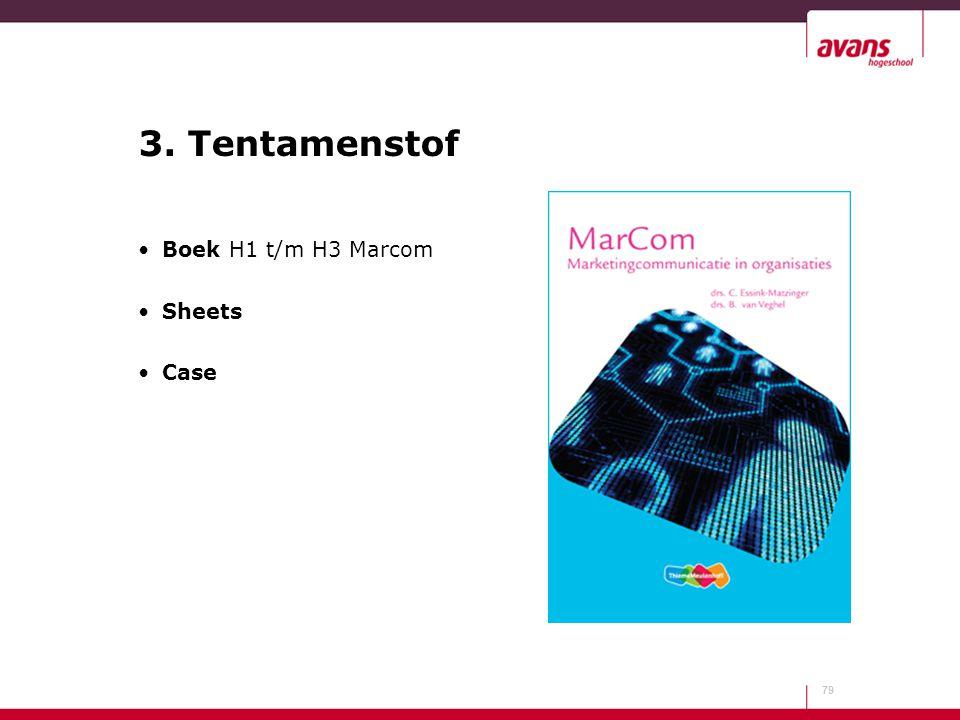 3. Tentamenstof Boek H1 t/m H3 Marcom Sheets Case
