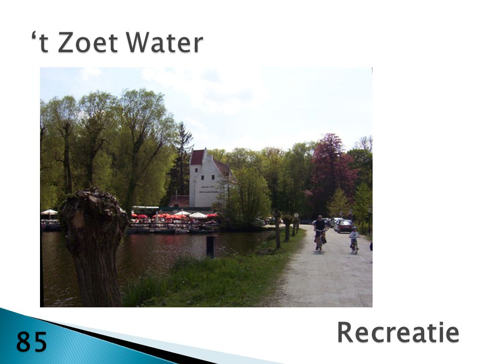 't Zoet Water Recreatie 85