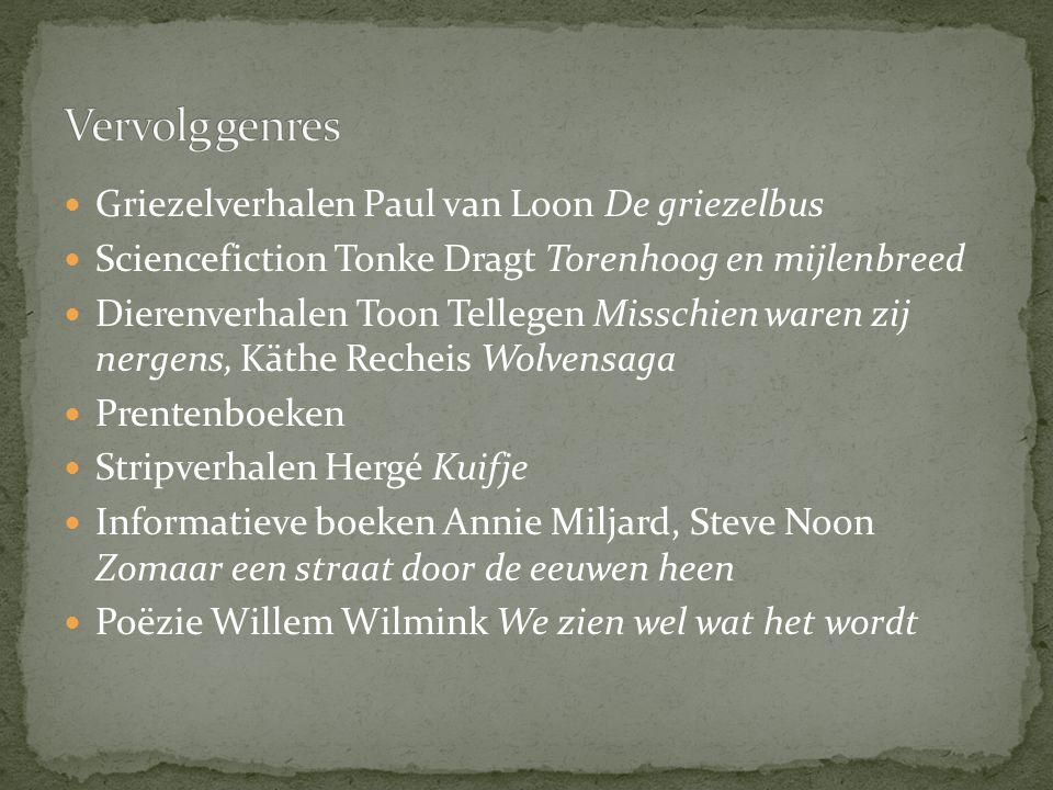 Vervolg genres Griezelverhalen Paul van Loon De griezelbus