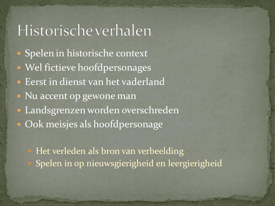Historische verhalen Spelen in historische context