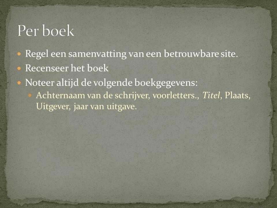 Per boek Regel een samenvatting van een betrouwbare site.