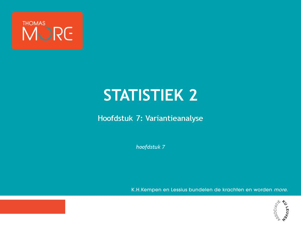 Hoofdstuk 7: Variantieanalyse hoofdstuk 7