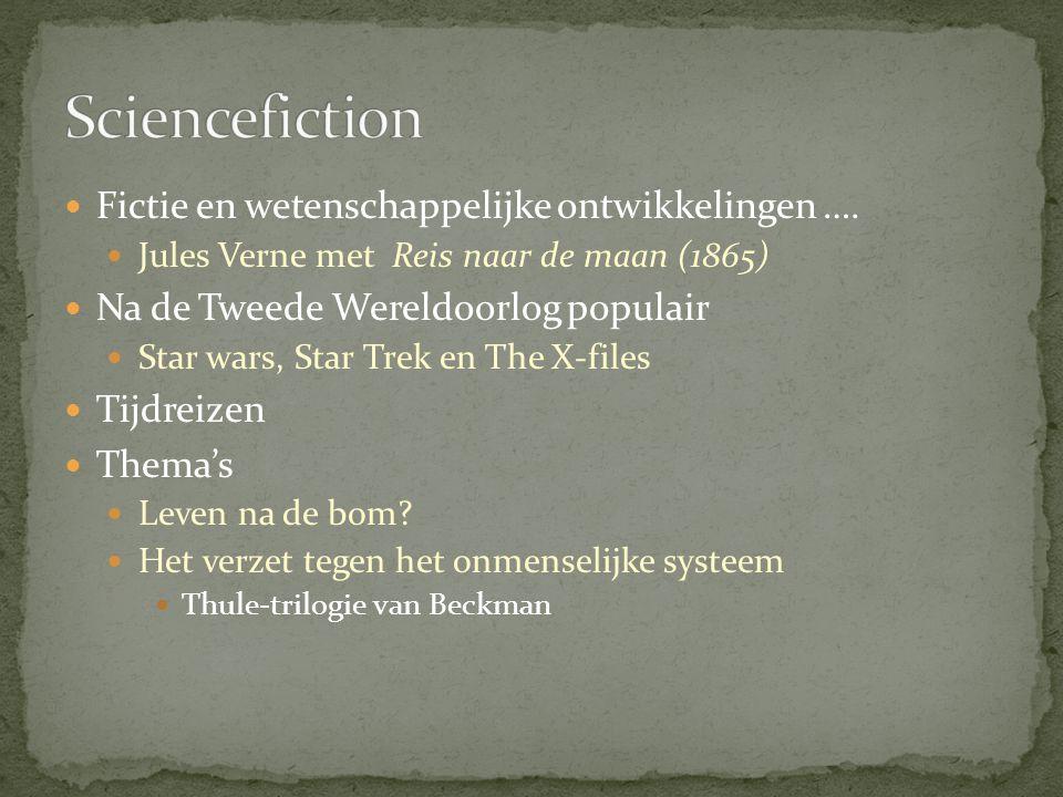 Sciencefiction Fictie en wetenschappelijke ontwikkelingen ….