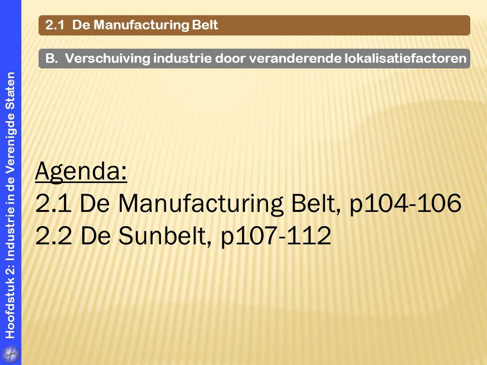 2.1 De Manufacturing Belt, p104-106 2.2 De Sunbelt, p107-112