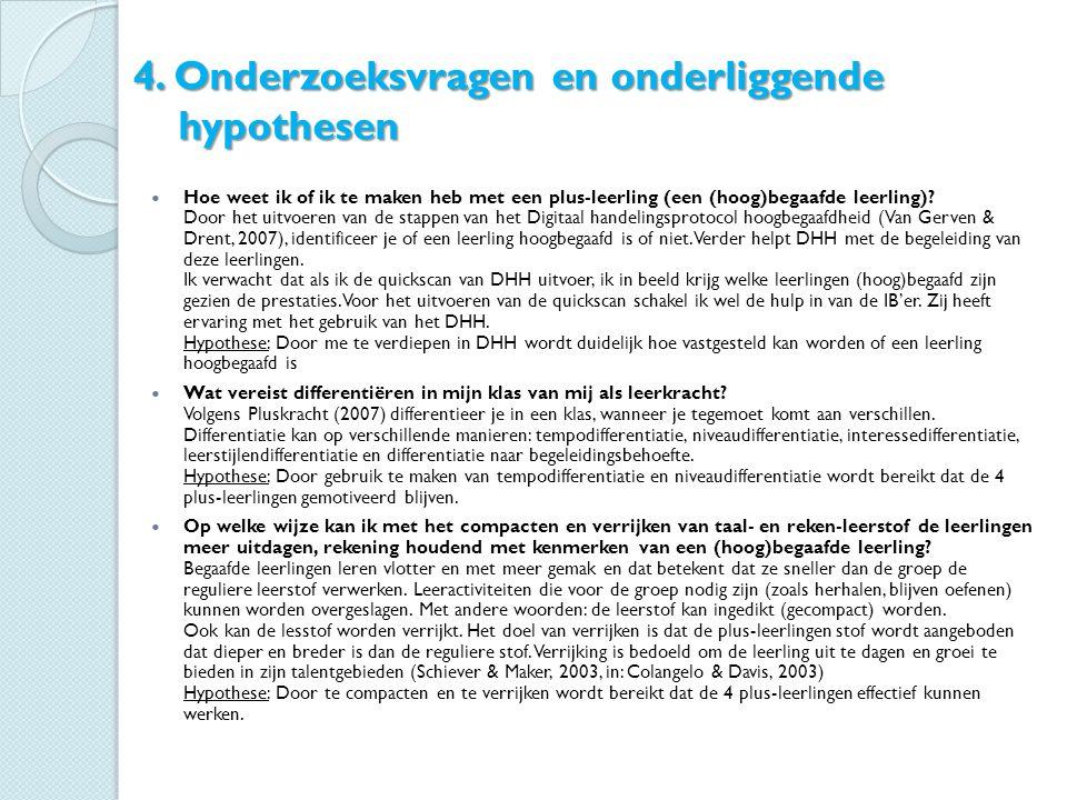 4. Onderzoeksvragen en onderliggende hypothesen