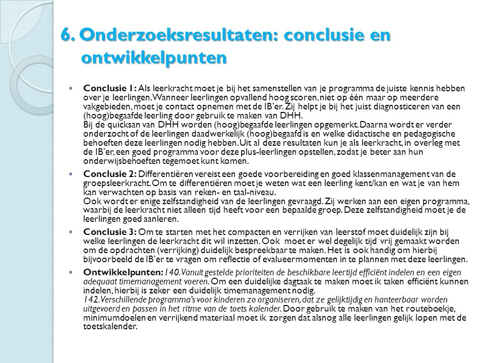 6. Onderzoeksresultaten: conclusie en ontwikkelpunten