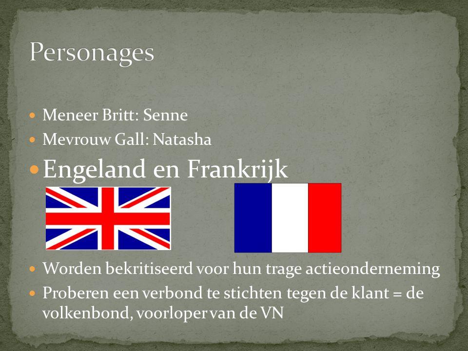 Personages Engeland en Frankrijk Meneer Britt: Senne