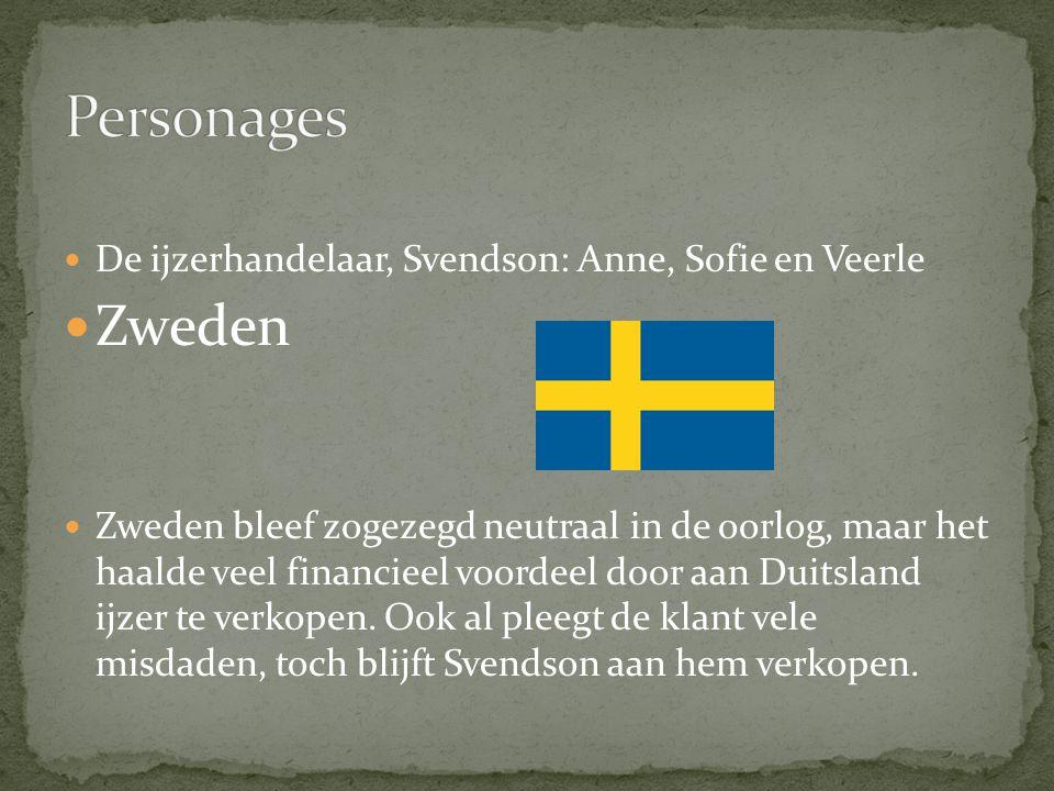 Personages Zweden De ijzerhandelaar, Svendson: Anne, Sofie en Veerle