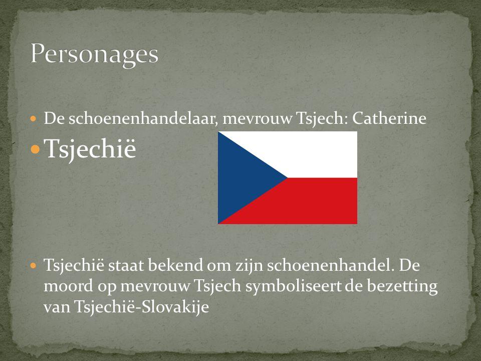 Personages Tsjechië De schoenenhandelaar, mevrouw Tsjech: Catherine