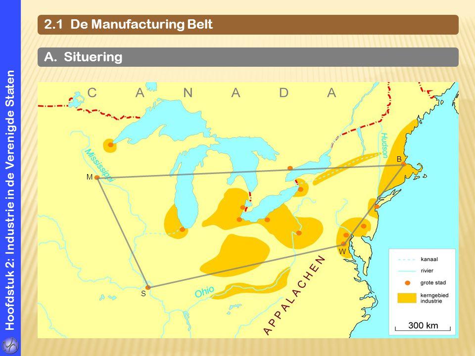 2.1 De Manufacturing Belt A. Situering