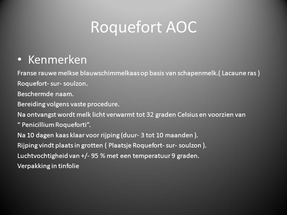 Roquefort AOC Kenmerken