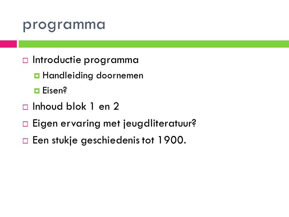 programma Introductie programma Inhoud blok 1 en 2
