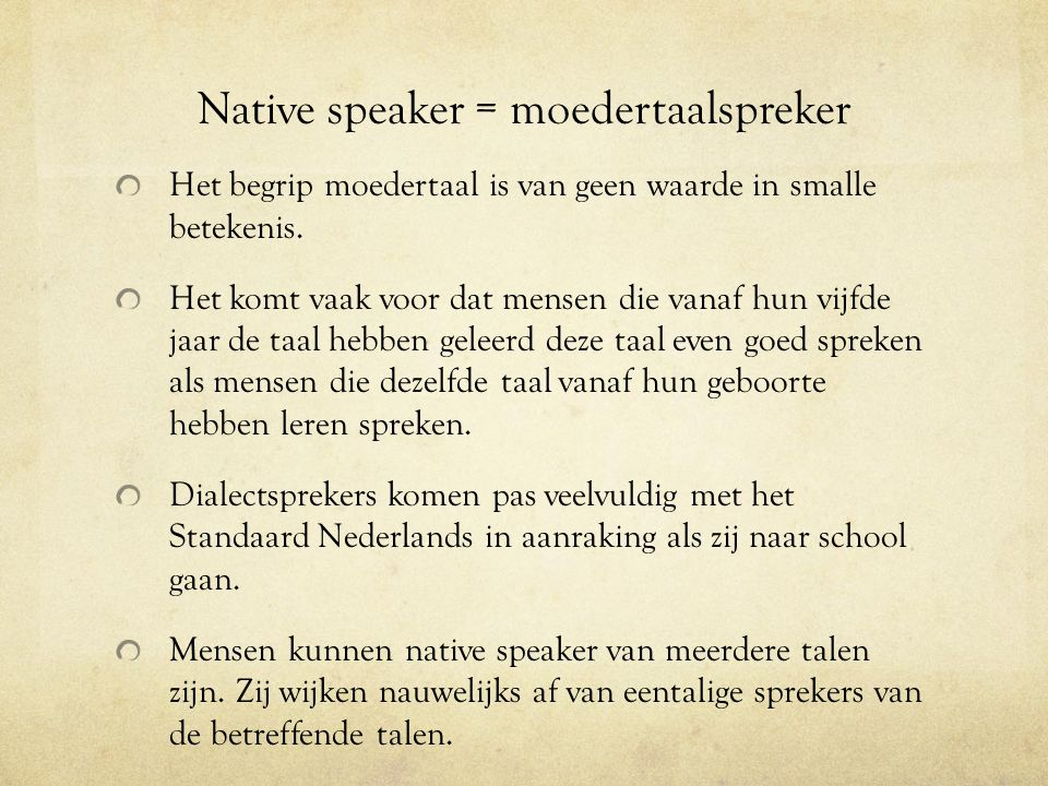 Native speaker = moedertaalspreker