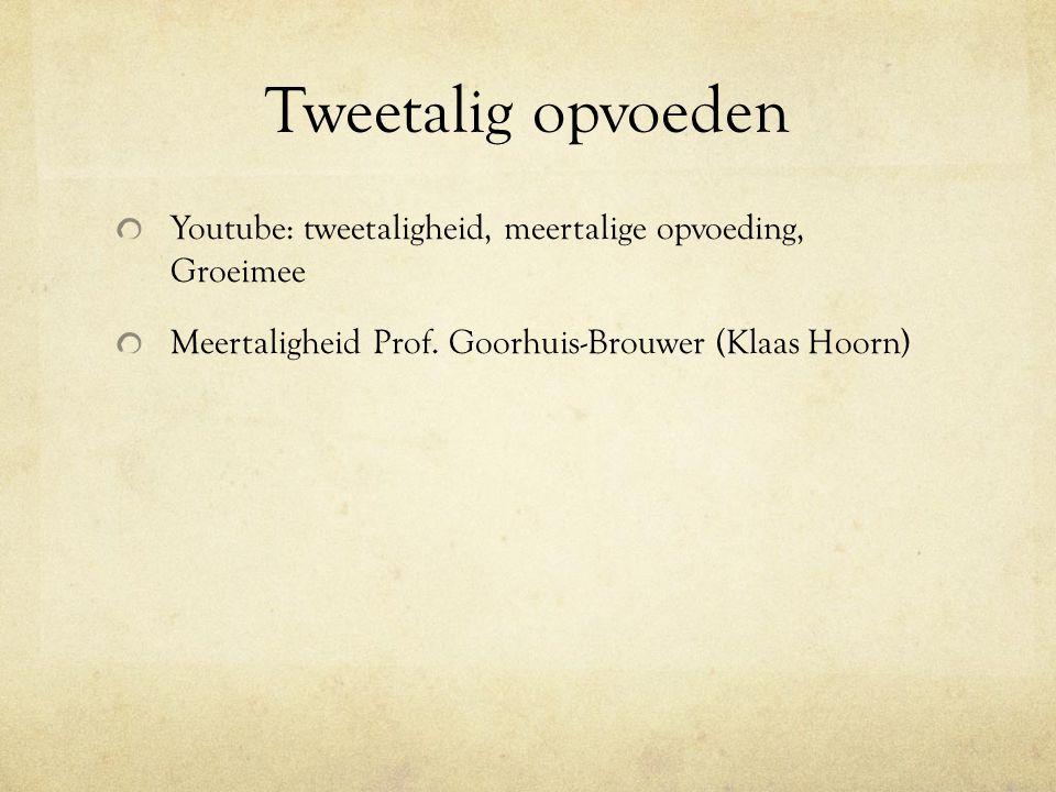 Tweetalig opvoeden Youtube: tweetaligheid, meertalige opvoeding, Groeimee.
