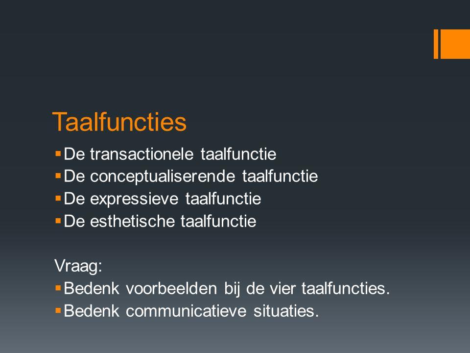 Taalfuncties De transactionele taalfunctie
