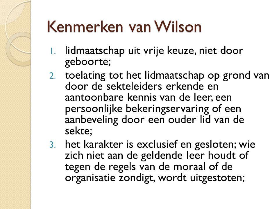 Kenmerken van Wilson lidmaatschap uit vrije keuze, niet door geboorte;