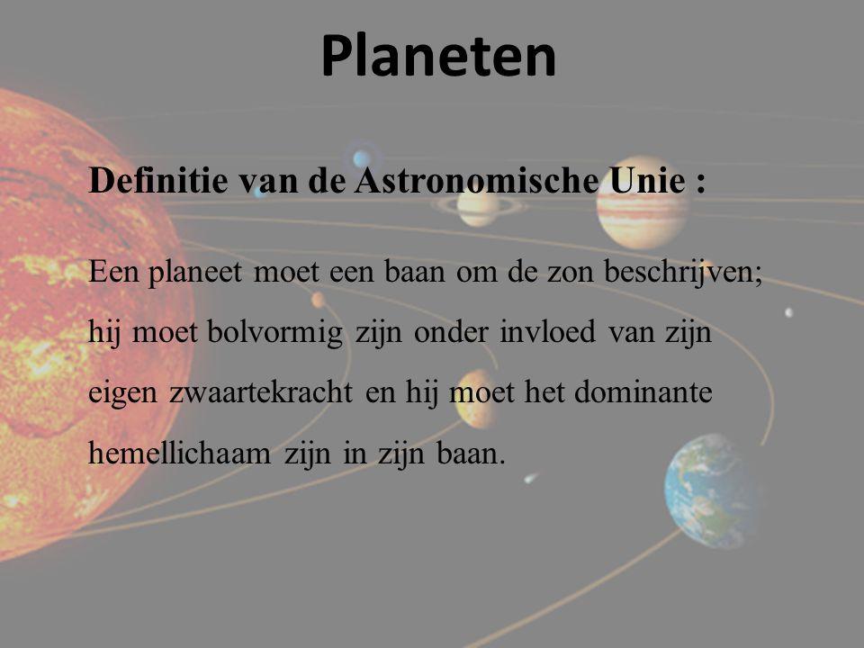Planeten Definitie van de Astronomische Unie :