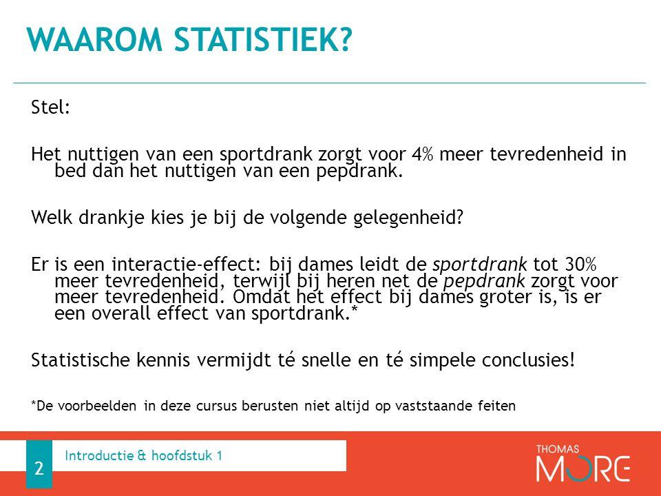 Waarom statistiek Stel:
