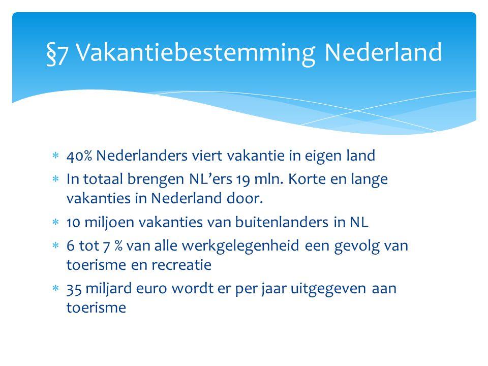 §7 Vakantiebestemming Nederland
