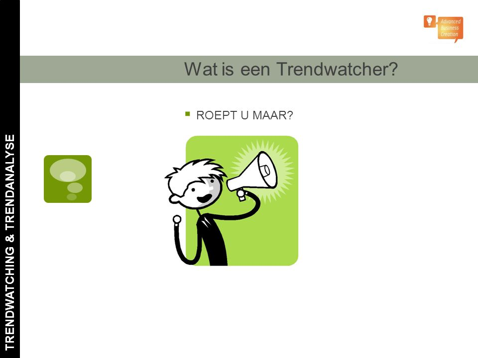 Wat is een Trendwatcher