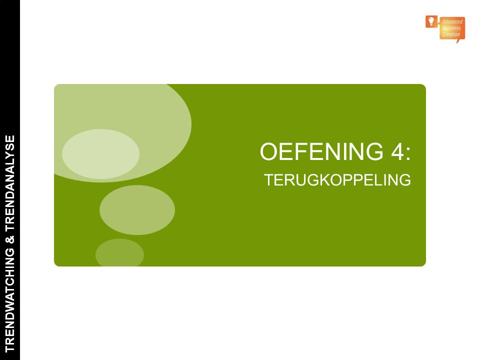 OEFENING 4: TERUGKOPPELING