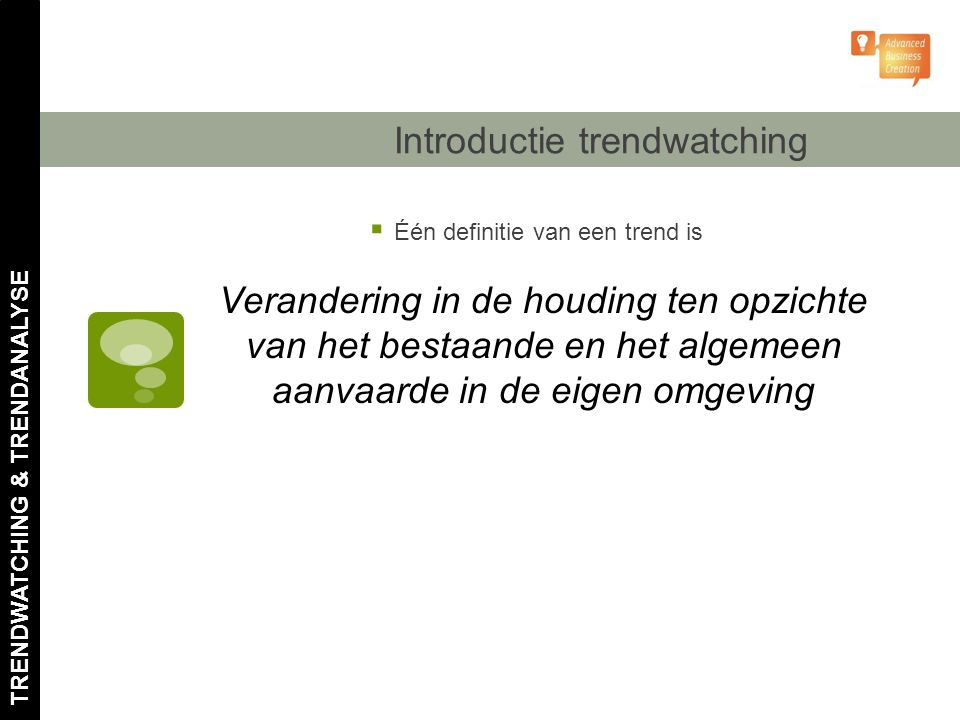 Introductie trendwatching