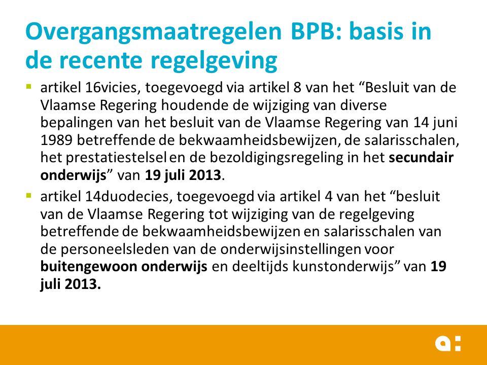 Overgangsmaatregelen BPB: basis in de recente regelgeving