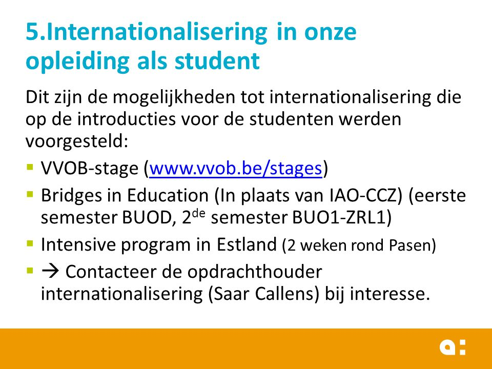 5.Internationalisering in onze opleiding als student