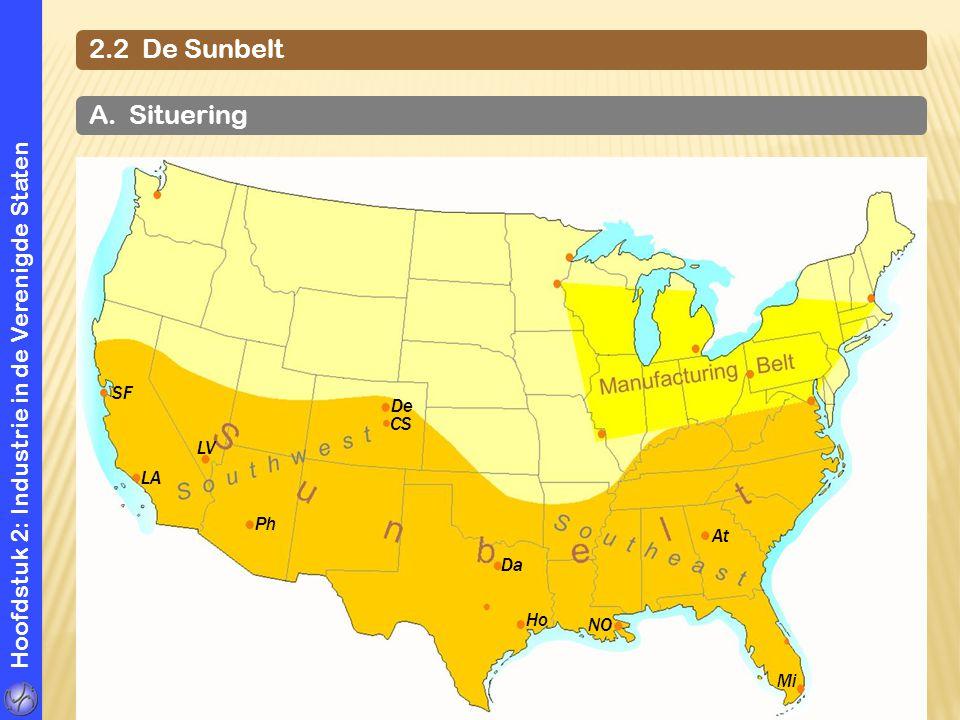 2.2 De Sunbelt A. Situering. Hoofdstuk 2: Industrie in de Verenigde Staten. SF. LA. Ph. LV. De.