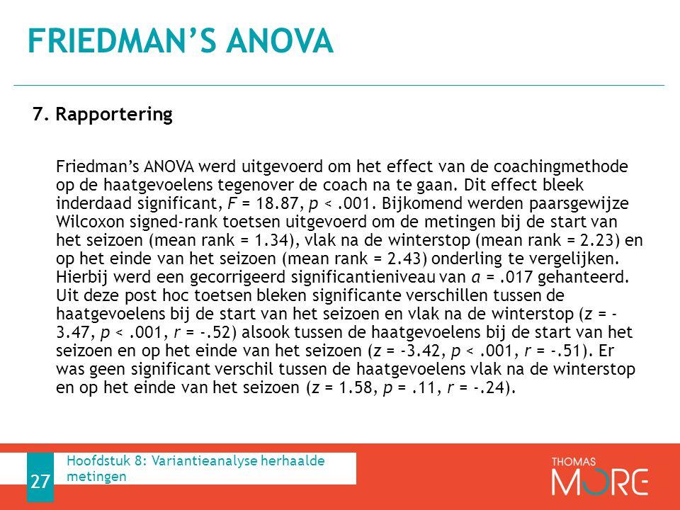 Friedman's ANOVA 7. Rapportering