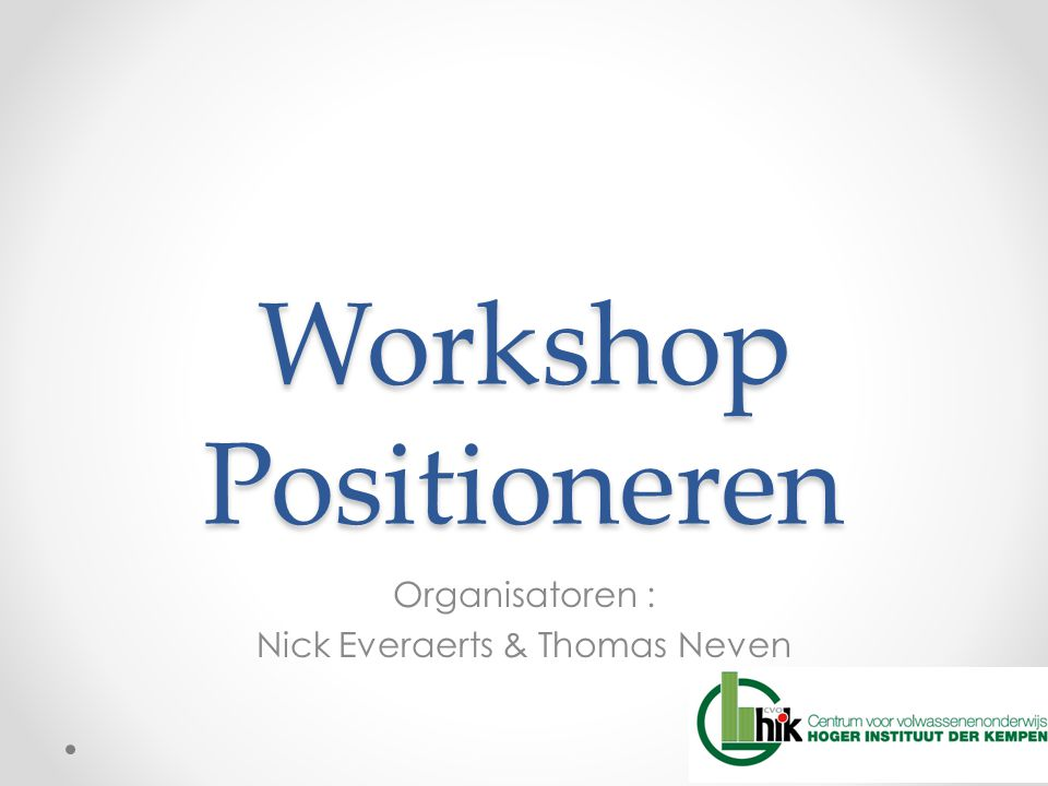 Workshop Positioneren