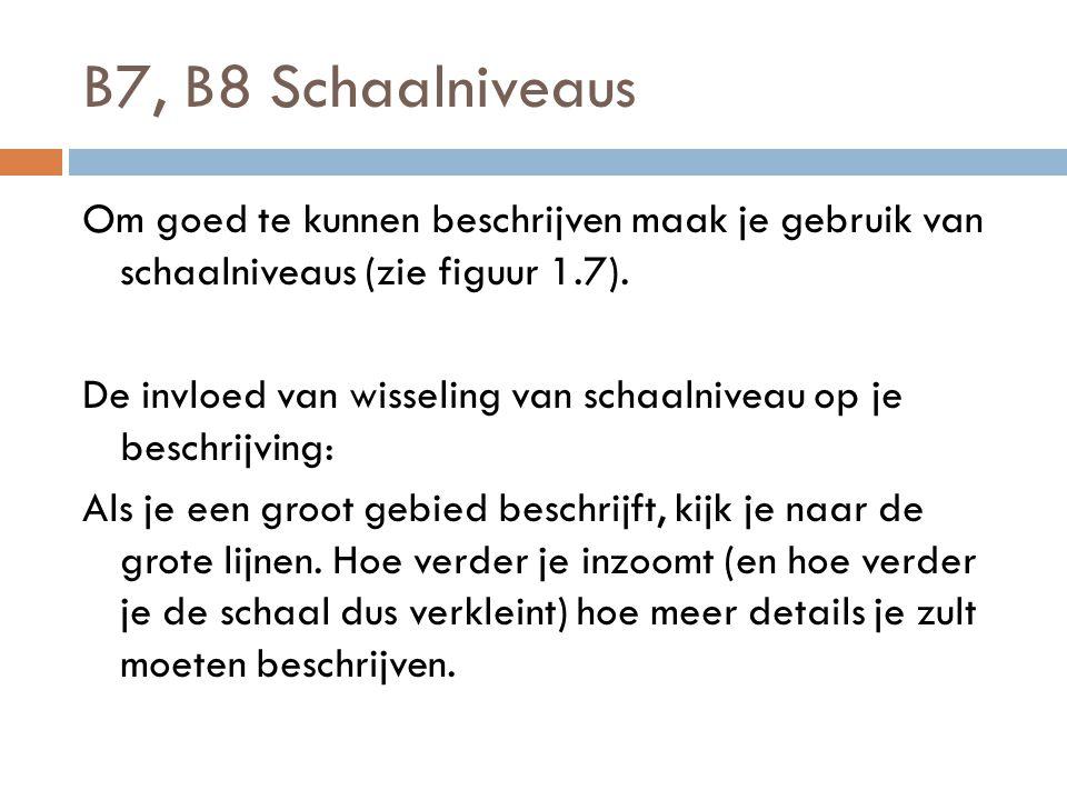 B7, B8 Schaalniveaus
