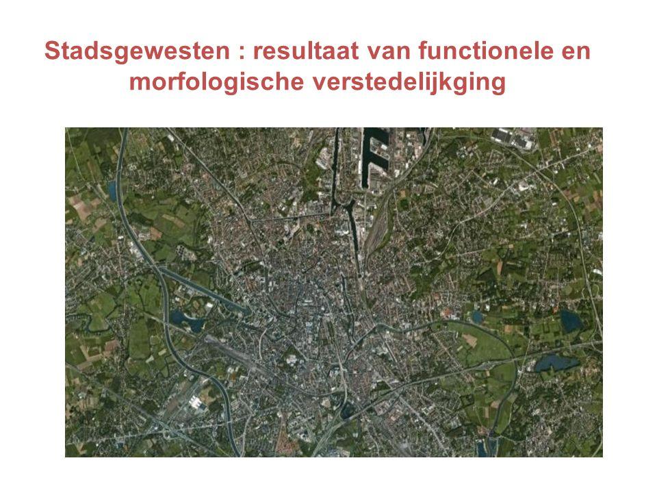 Stadsgewesten : resultaat van functionele en morfologische verstedelijkging