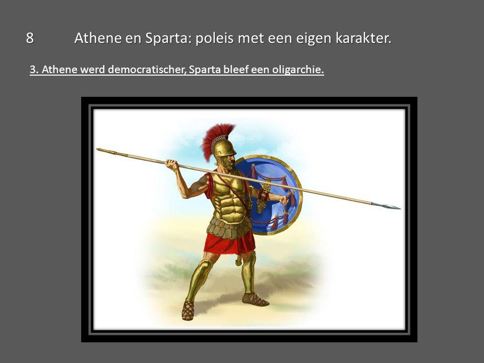 8 Athene en Sparta: poleis met een eigen karakter.