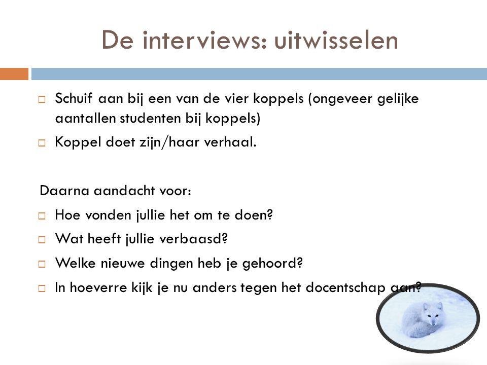 De interviews: uitwisselen