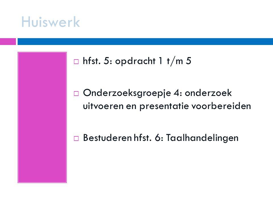 Huiswerk hfst. 5: opdracht 1 t/m 5