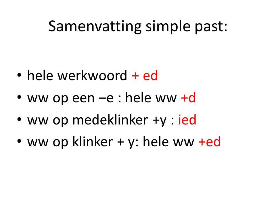 Samenvatting simple past: