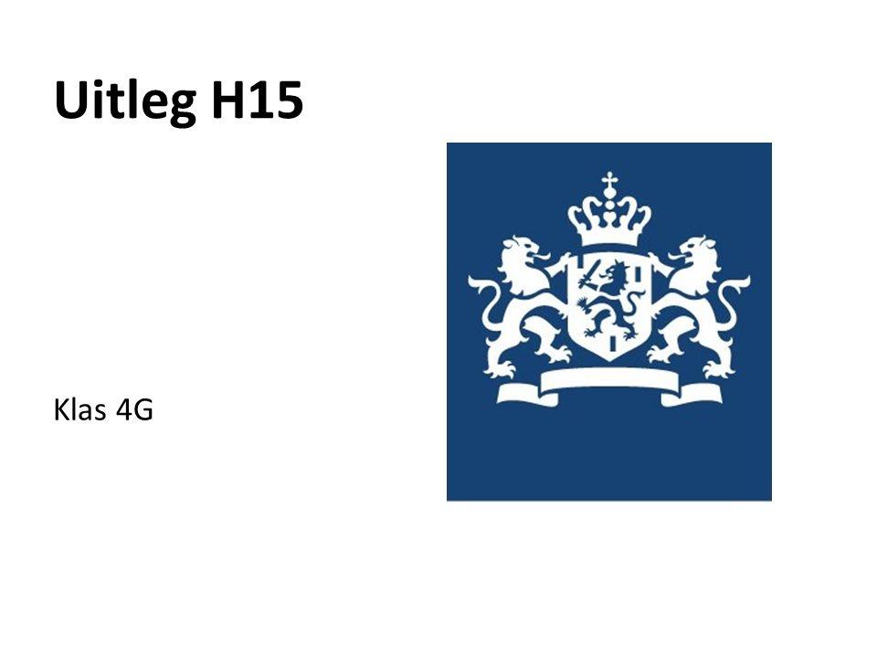 Uitleg H15 Klas 4G