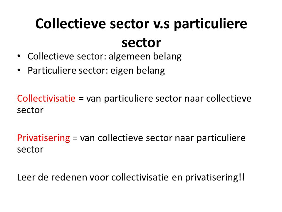 Collectieve sector v.s particuliere sector