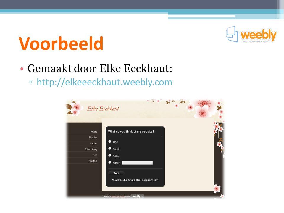 Voorbeeld Gemaakt door Elke Eeckhaut: http://elkeeeckhaut.weebly.com