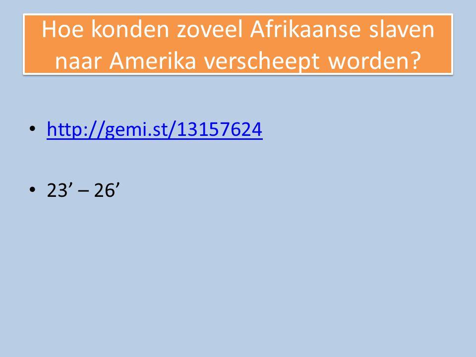 Hoe konden zoveel Afrikaanse slaven naar Amerika verscheept worden