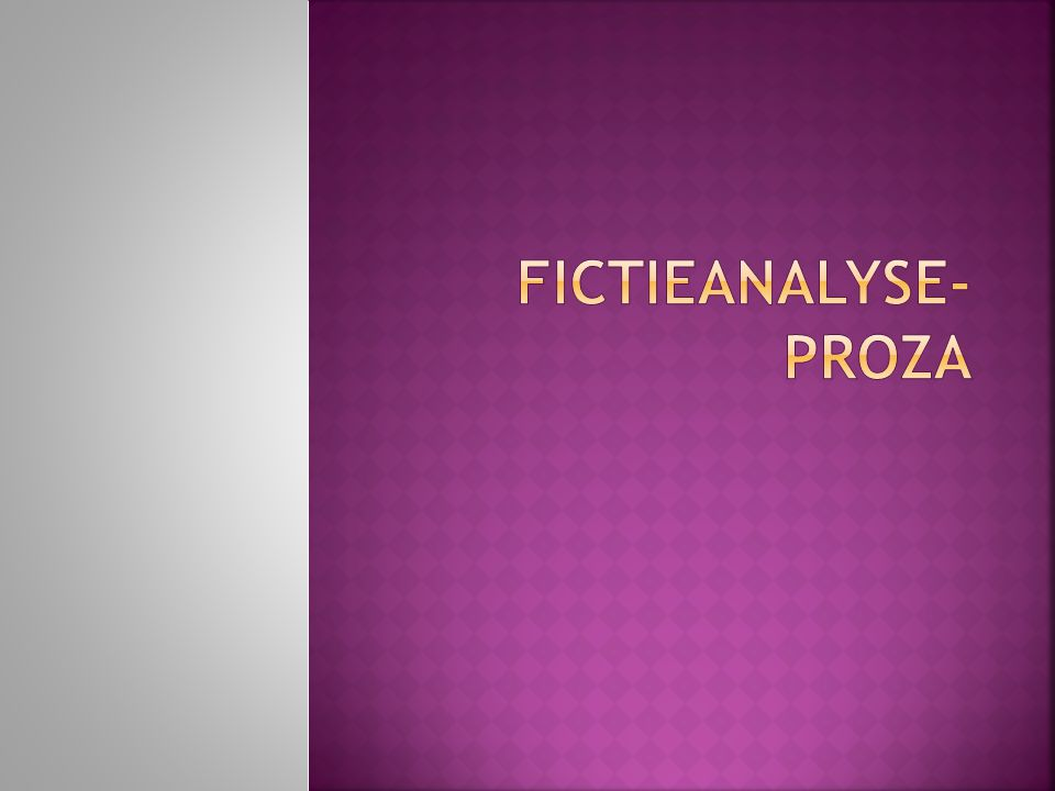 Fictieanalyse-proza