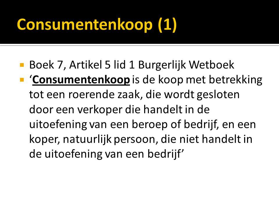 Consumentenkoop (1) Boek 7, Artikel 5 lid 1 Burgerlijk Wetboek