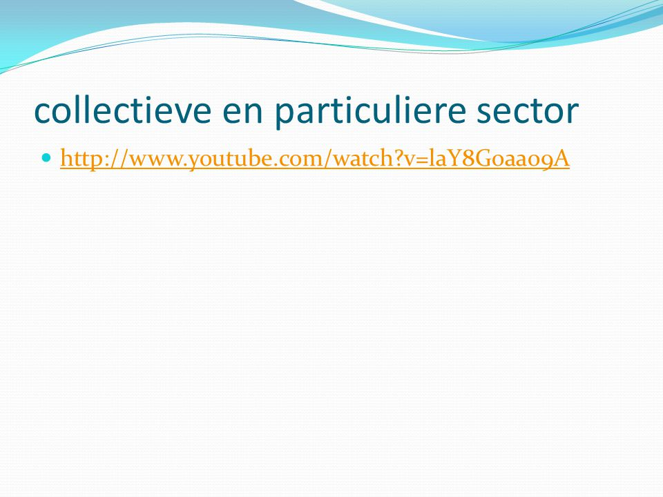collectieve en particuliere sector