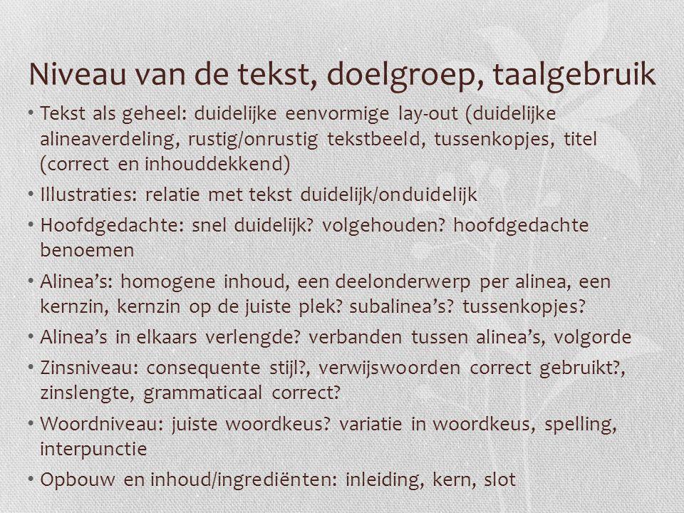 Niveau van de tekst, doelgroep, taalgebruik