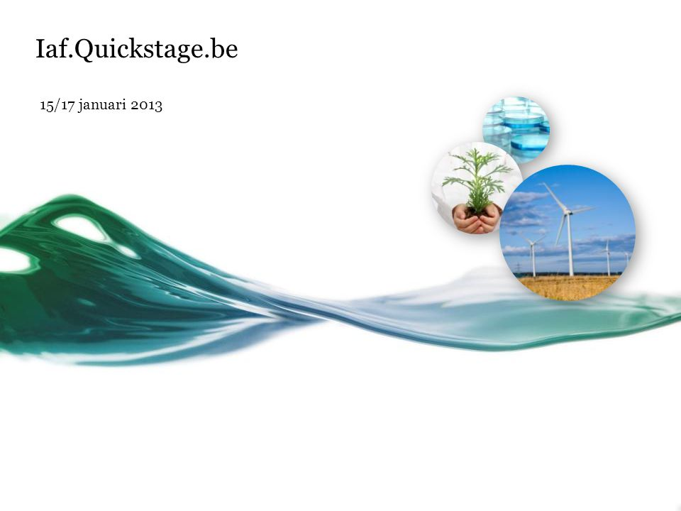 Iaf.Quickstage.be 15/17 januari 2013