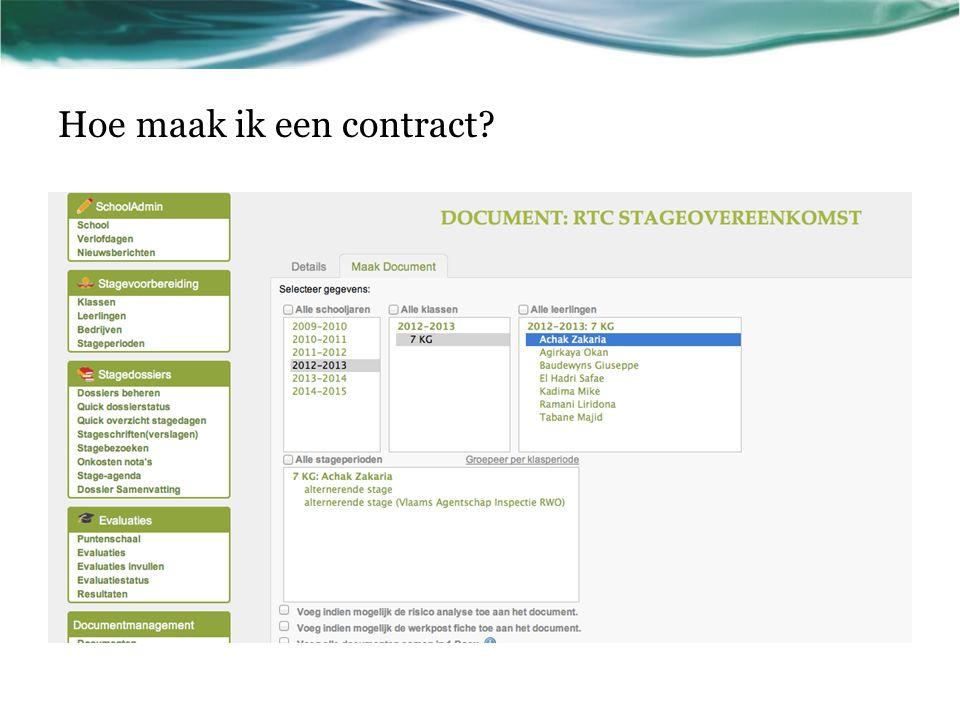 Hoe maak ik een contract