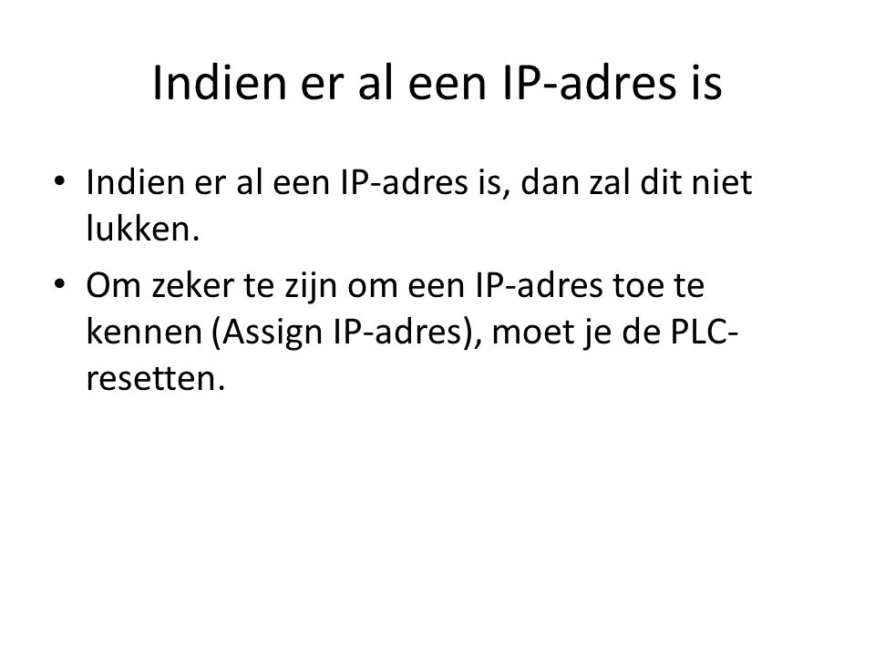 Indien er al een IP-adres is